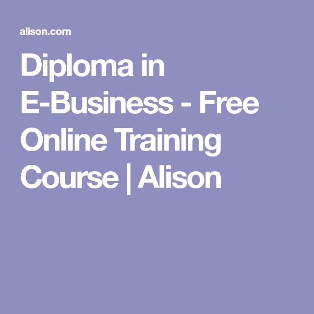 Diploma in E-Business - Free Online Training Course | Alison