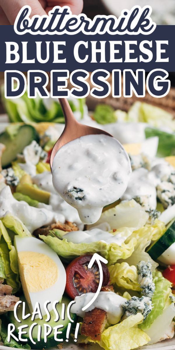 The Best Homemade Blue Cheese Dressing In 2020 Blue Cheese Dressing Buttermilk Blue Cheese Dressing Blue Cheese