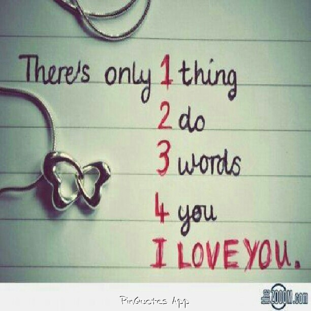 23 Word Quotes About Love : 1,2,3,4