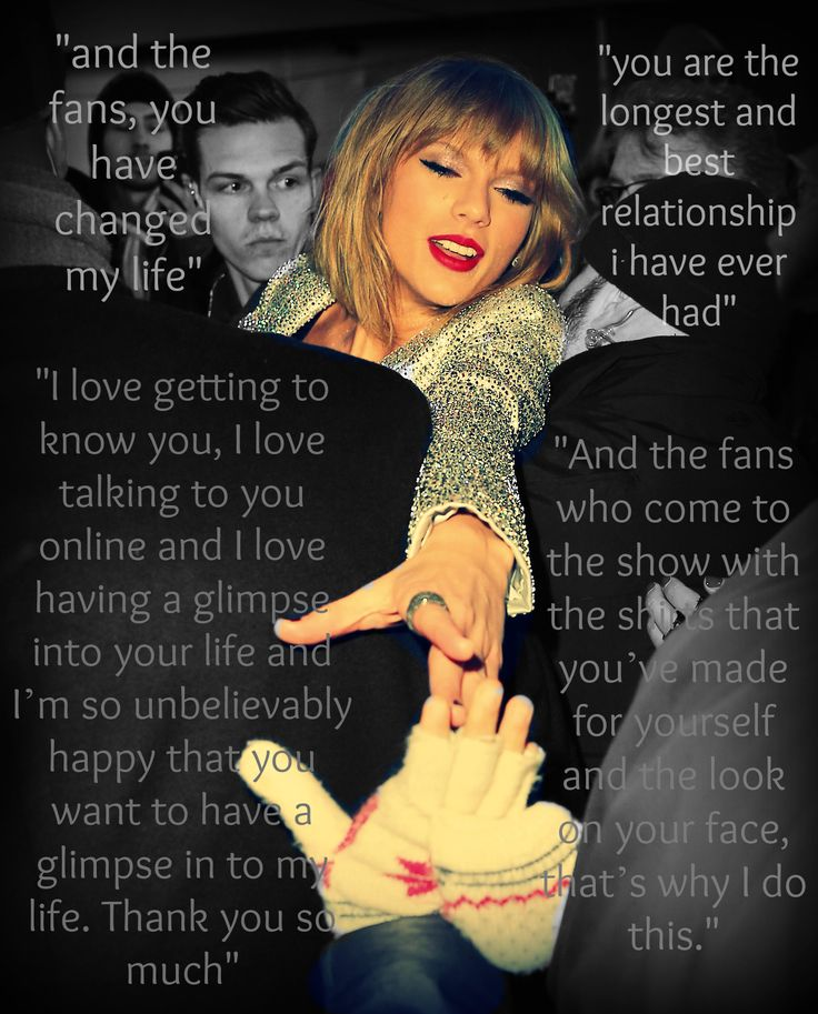 taylor swift on her fans. i love you more than you know, Swift #editedbyme