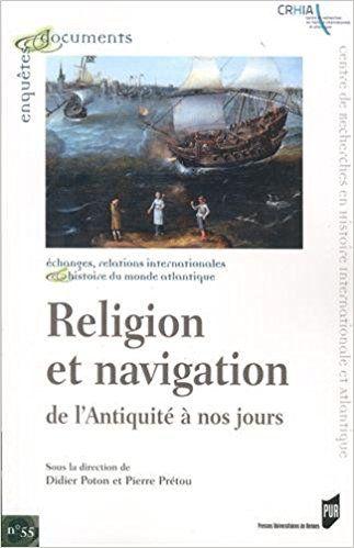 Religion et navigation de l'Antiquité à nos jours - Pierre Prétou, Didier Poton