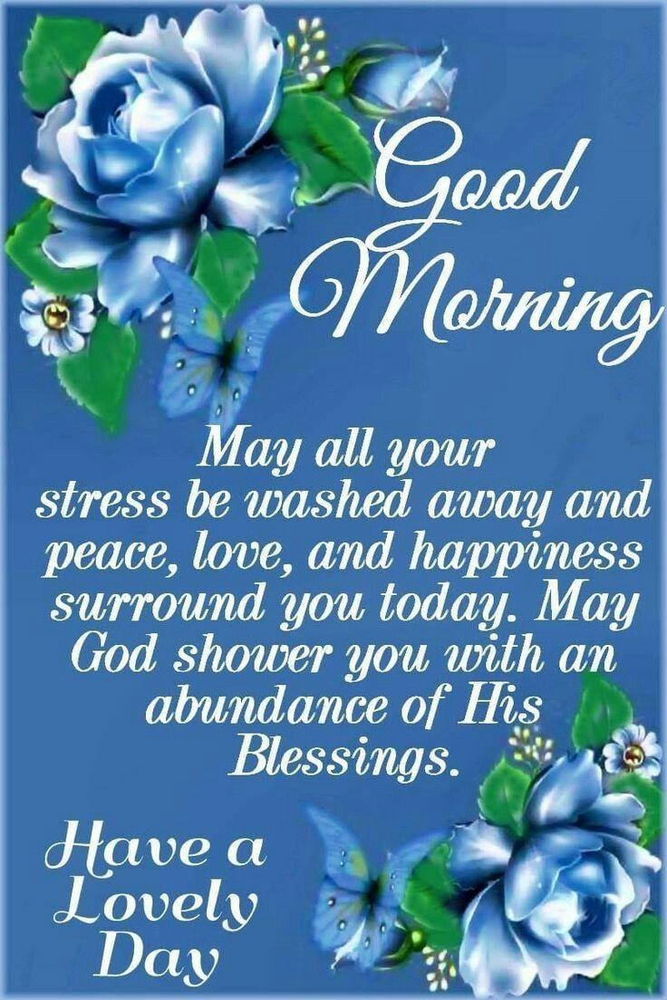 Morning blessings Good morning quotes, Good morning