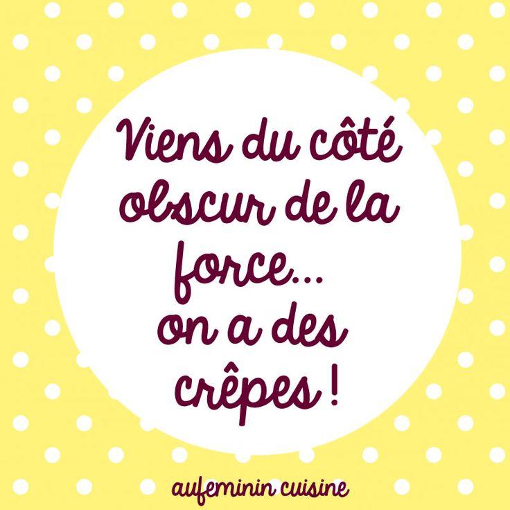 Viens du côté obscur de la force, on a des crêpes !  La citation spécial Chandeleur !