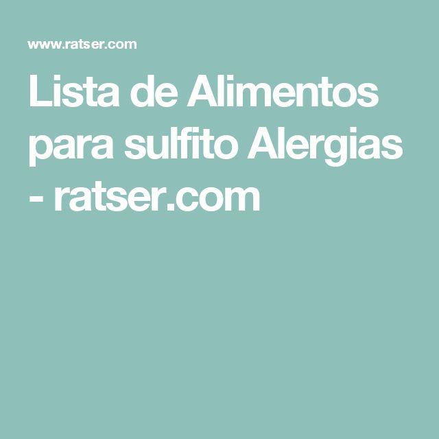 Lista de Alimentos para sulfito Alergias - ratser.com