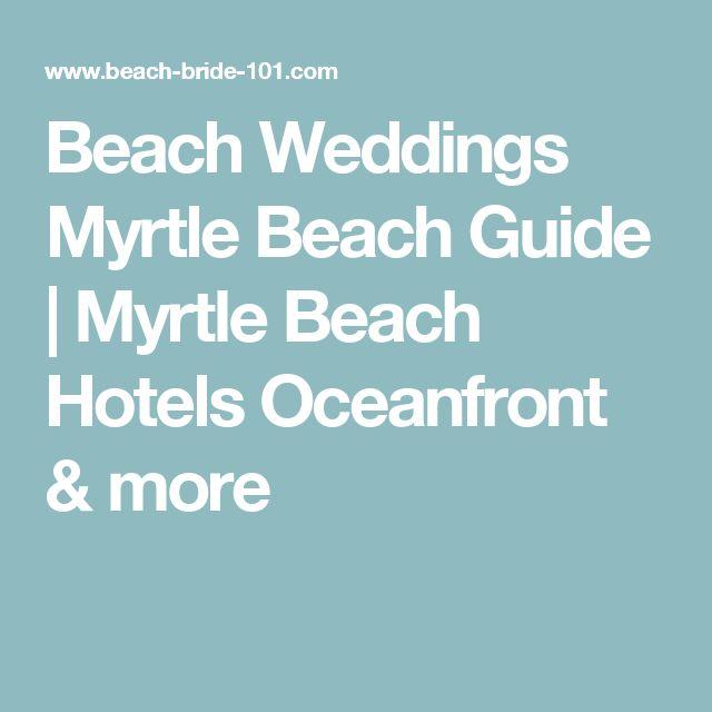 Beach Weddings Myrtle Beach Guide   Myrtle Beach Hotels Oceanfront & more