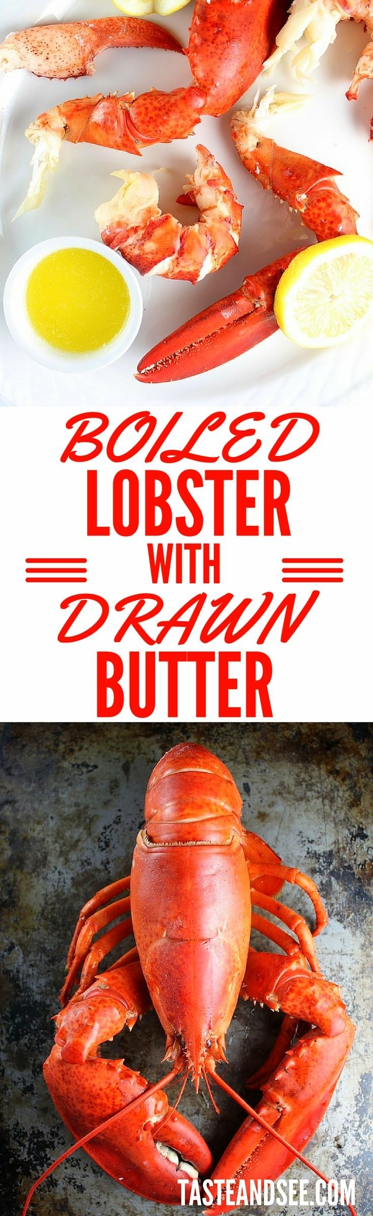 How To Cook Boiled #Lobster with Drawn Butter. It's easier than you think, & and it tastes fantastic! Serve with fresh drawn butter. http://tasteandsee.com