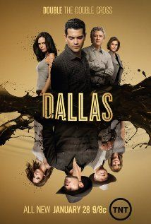 "Dallas (TV Series 2012– ) I call it ""Dallas the next generation""  Great writing."