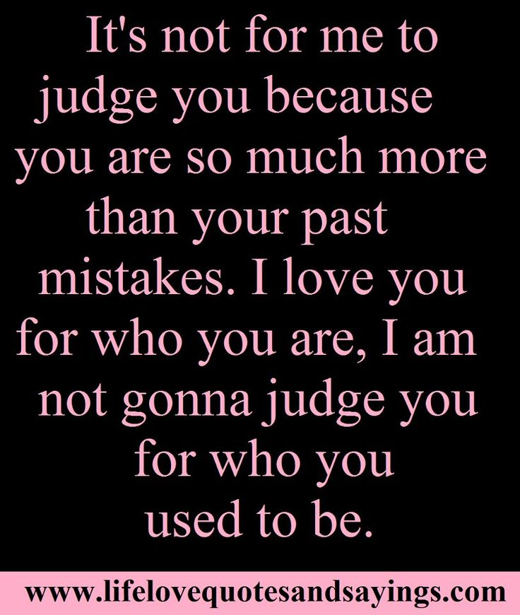i love him so much pics and quotes | love you so much quotes and sayings , i love you quotes for him ...Life Quotes, God, Judges, Billy Thoughts, Awesome Quotes, Truest Forgiveness, Karla Stuff, Truths, Thoughts Exactly