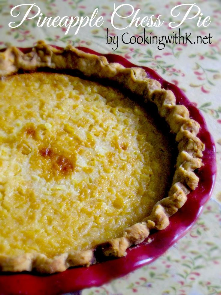 Cooking with K | Southern Kitchen: Pineapple Chess Pie {Granny's Recipe}