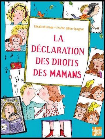 la declaration des droits des mamans 1
