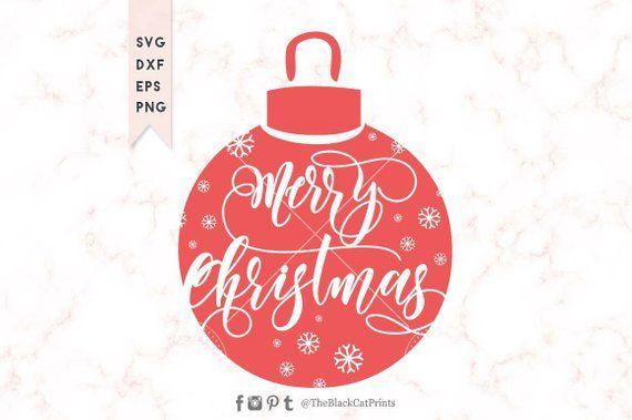 Merry Christmas Ornament Svg.Merry Christmas Ornament Svg Cut File Cute Christmas Svg