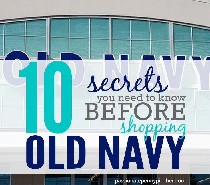 10 Secrets You Need to Know Before Shopping Old Navy. Passionate Penny Pincher is the #1 source printable & online coupons! Get your promo codes or coupons & save.