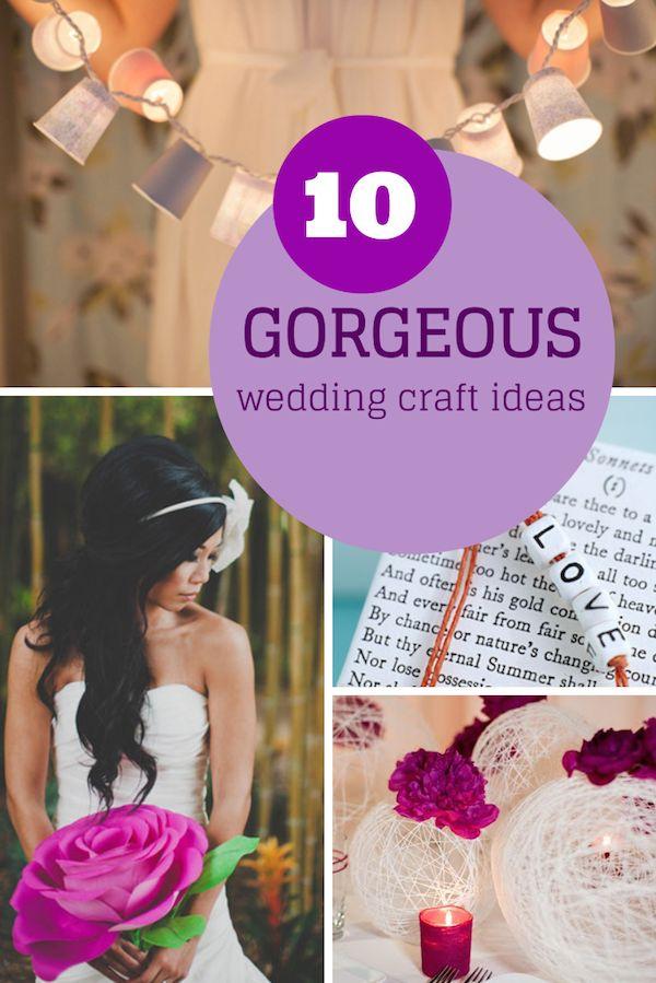 10 gorgeous, yet simple DIY wedding craft ideas!