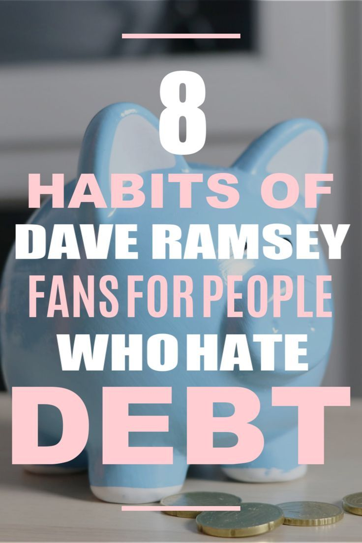 8 Habits Of Dave Ramsey Fans You Need To Adopt Best Money Saving Tips Budgeting Finances Money Saving Tips