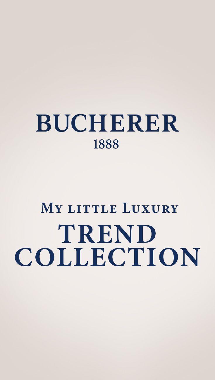 Discover #Bucherer #TrendCollection #MyLittleLuxury