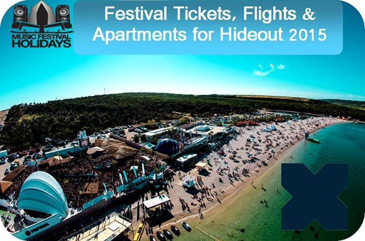 Hideout Festival 2015 Book your tickets, flights, apartments and transfers with Music Festival Holidays www.musicfestivalholidays.co.uk
