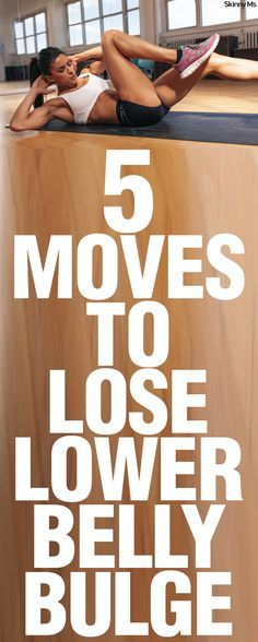 These 5 Moves to Lose Lower Belly Bulge target key abdominal muscles to maximize belly-burn and yield real results. By performing these exercises 3 times a week, you'll be on the road to a bulge-less bod and bust out those crop tops in no time!
