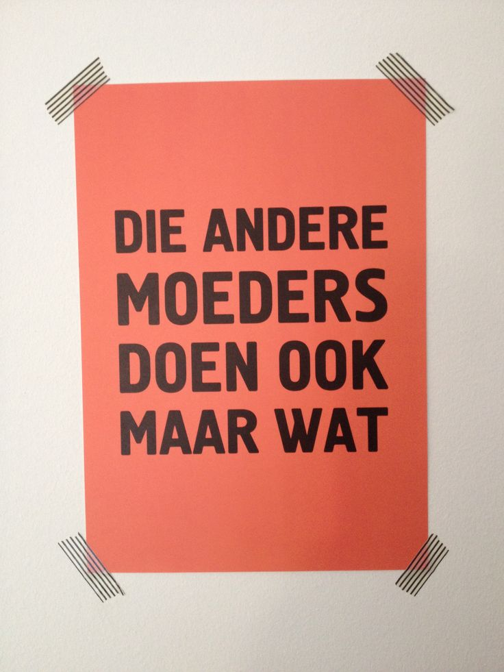 Other mothers (Dutch quote)