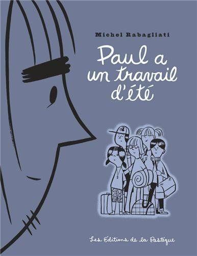 Paul a un travail d'été de Michel Rabagliati