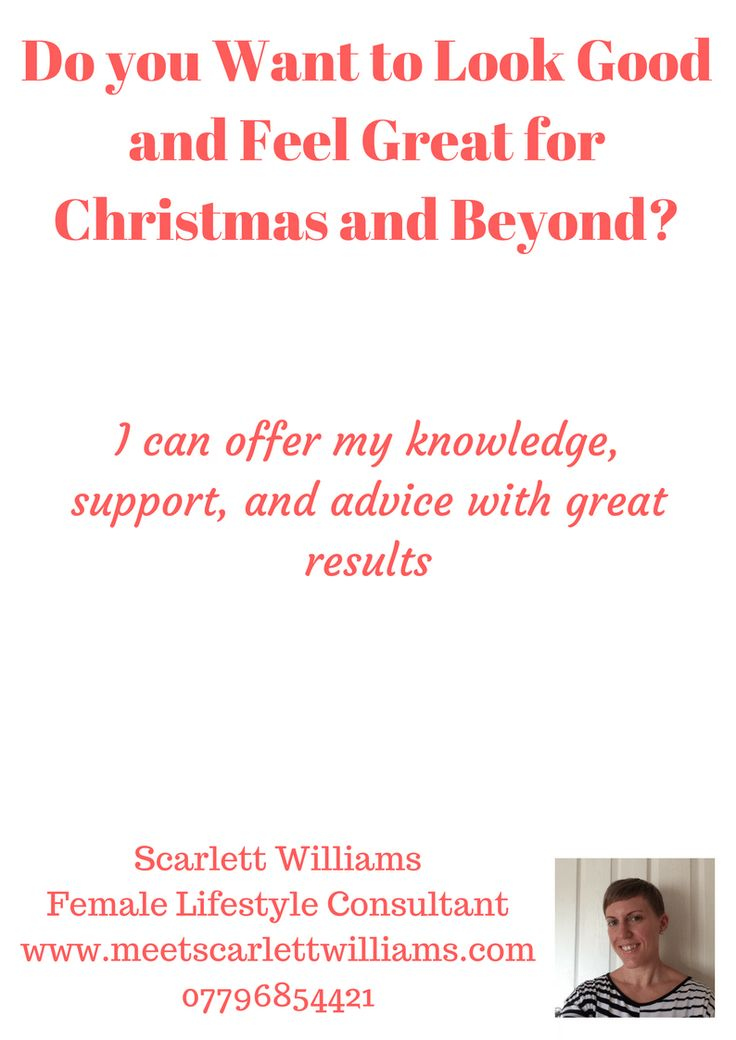 Do you Want to Look Good and Feel Great for Chrsitmas and Beyond? – A4 by scarlett.williams3