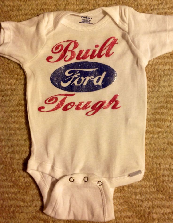 Personalized Onesie Built Ford Tough by ejahart on Etsy, $15.00