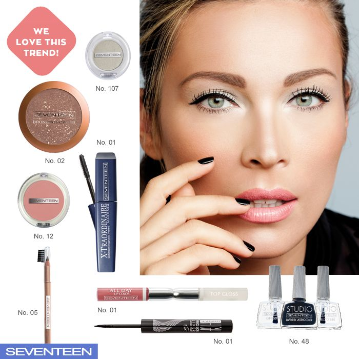 Fresh and Natural | Seventeen Cosmetics Natural and fresh, for an all day look! #Seventeen #Cosmetics #makeup
