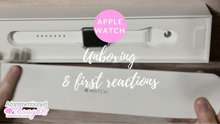 Apple Watch Series 2 Unboxing and First Thoughts from Stay at Home Mom - Aforementioned Thoughts