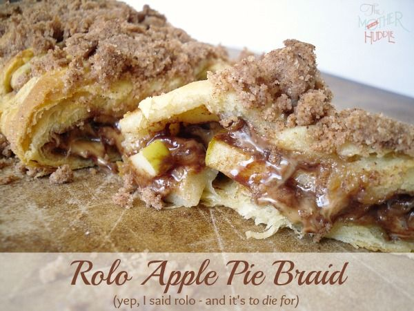 Rolo Apple Pie Braid - yes, just like a Rolo, and it's to die for! It's kind of like eating a caramel apple without all the mess!