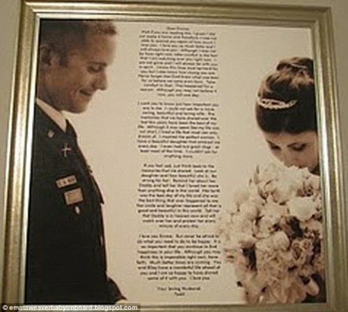 "{This made me cry.}    And this is the letter Army 1st Lt. Todd W. Weaver wrote to his wife… ""Dear Emma: Well if you are reading this, I guess I did not make it home and therefore, I was not able to remind you again of how much I love you. I love you so much baby and I will always love you. Although I may not be here right now, take comfort in the fact that I am watching over you right now. I am not gone and I will always be with you in spirit. I know this time must be hard for you but I also...: Cut Shorts, Princesses Quotes, Letters To Soldiers, Army 1St, Letters Army, My Life, Baby, Dear Emma, Wonder Life"