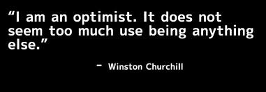 I love Winston Churchill... :) Another one of my favorite quotes.
