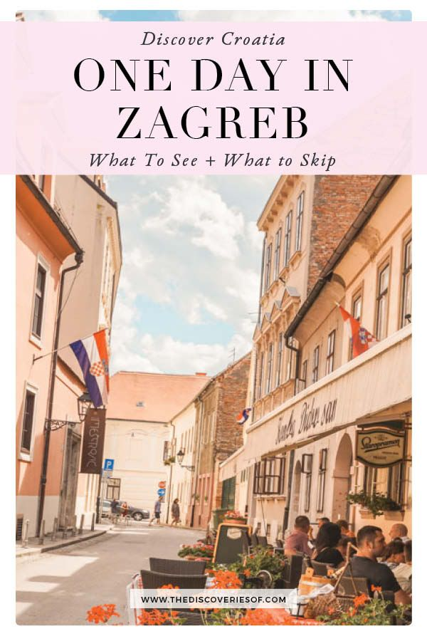 One Day In Zagreb Itinerary What To See Travel Tips Eastern Europe Travel East Europe Travel Zagreb Croatia