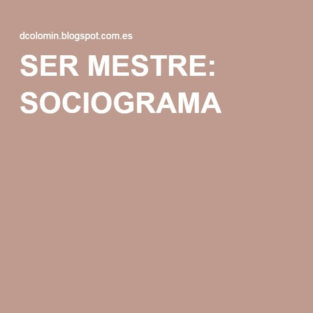 SER MESTRE: SOCIOGRAMA