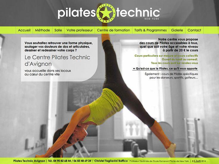 PILATES TECHNIC AVIGNON Cours de Pilates - Centre de formation - Avignon design personnalisé Création : 02/2014 http://pilatestechnic.fr