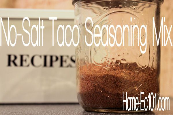 Another No Salt Taco Seasoning Recipe. Cumin, paprika, red pepper, garlic powder, onion powder, oregano.....I made exactly as recipe was written!  This is highly unusual for me!  Great, fresh no extra junk!