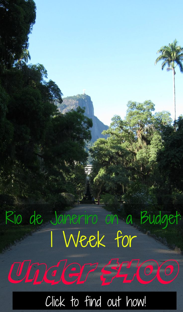 Rio de Janeiro, Brazil on a Budget - One Week for Under $400! You too can visit Rio without breaking the bank. Find out how! | CulturalXplorer.com