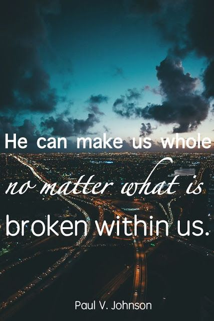 """Remember, """"He can make us whole no matter what is broken in us... if we will just have faith and follow Him."""" http://facebook.com/173301249409767 From #ElderJohnson's inspiring #LDSconf http://facebook.com/223271487682878 message http://lds.org/general-conference/2016/04/and-there-shall-be-no-more-death #Truth #Hope #Help #Grace #JesusChrist #GoodNews #PassItOn"""
