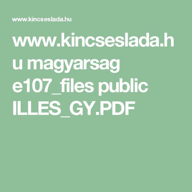 www.kincseslada.hu magyarsag e107_files public ILLES_GY.PDF