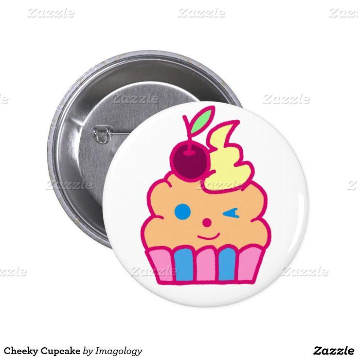 Cheeky Cupcake Pinback Button