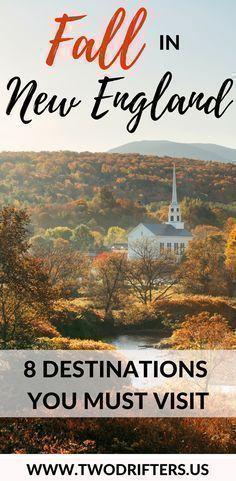 The picture-perfect autumn. Picking apples. Carving pumpkins. Watching the leaves. Here are 8 of the very best places to experience fall in New England.  | New England travel | Fall destinations USA | Foliage travel guide | Where to travel this fall | #fall #TravelDestinationsUsaFall #newenglandtravel #BestTravelDestinationsUsa