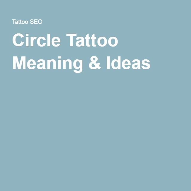 Circle Tattoo Meaning & Ideas