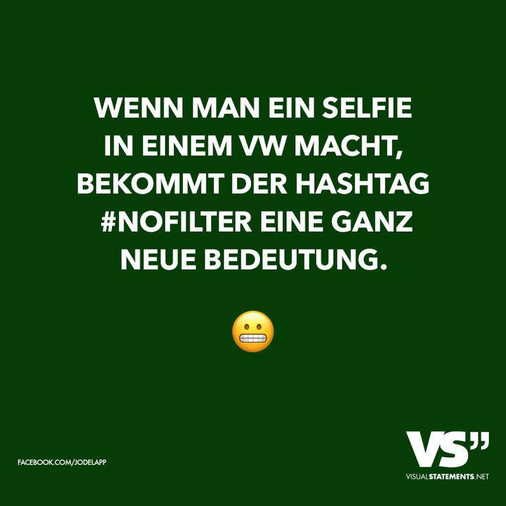 Wenn man ein Selfie in einem VW macht, bekommt der Hashtag #NoFilter eine ganz neue Bedeutung.