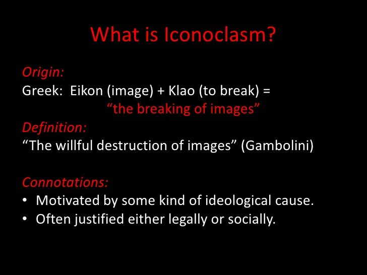 Image result for iconoclasm definition