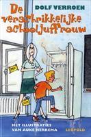 De verschrikkelijke schooljuffrouw | 9789025850036 | Dolf Verroen | Leesboeken