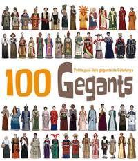 100 gegants : petita guia dels gegants de Catalunya. Heribert Massana I398.4(46.71) Mas