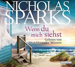 Lesendes Katzenpersonal: [Hörbuch-Rezension] Nicholas Sparks - Wenn du mich...