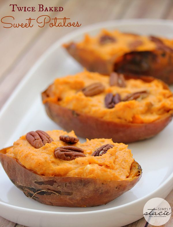 Twice Baked Sweet Potatoes - Simply Stacie
