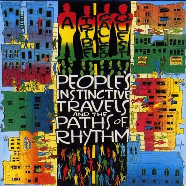 """A Tribe Called Quest, """"People's Instinctive Travels and the Paths of Rhythm"""" (1990)"""