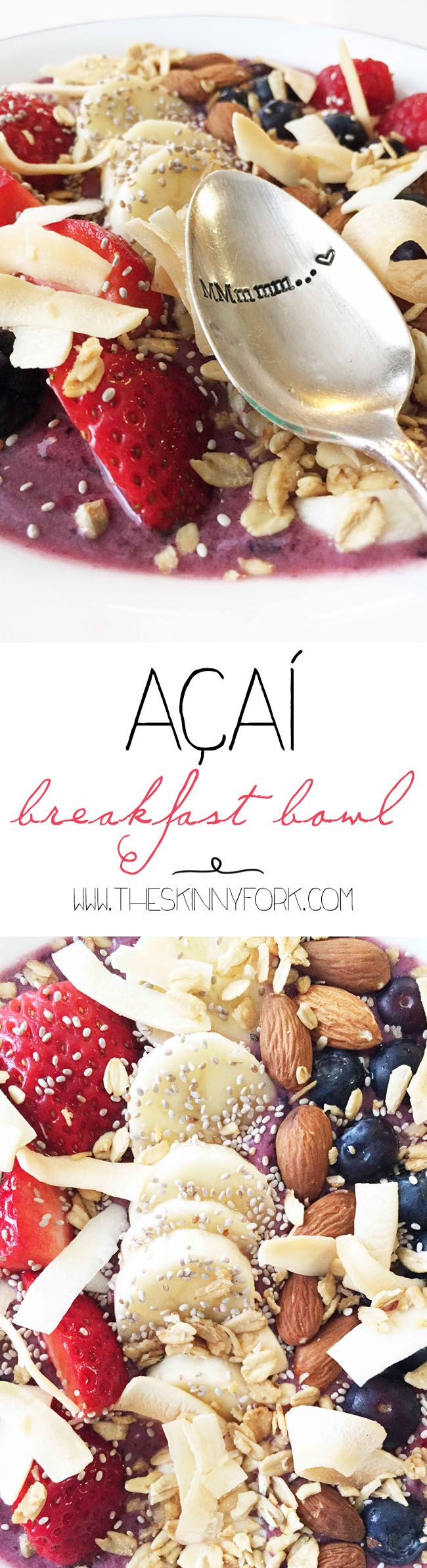 Acai Breakfast Bowl: start your day right with this smoothie in a bowl, topped with all sorts of amazing things | TheSkinnyFork.com