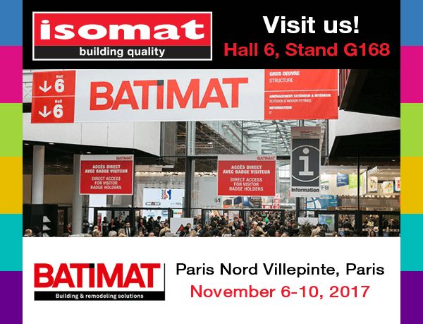 ISOMAT will participate for the third consecutive time in the BATIMAT international exhibition, which will take place between the 6th and 10th of November 2017, at the Paris Nord Villepinte Exhibition Park, in Paris.