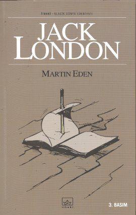 martin eden - jack london - ithaki yayinlari  http://www.idefix.com/kitap/martin-eden-jack-london/tanim.asp